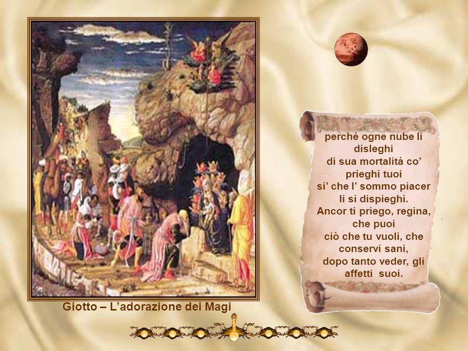 Giotto – la Nascita di Gesù supplica a te, per grazia di virtute tanto che possa con li occhi levarsi più alto verso lultima salute. E io, che mai per