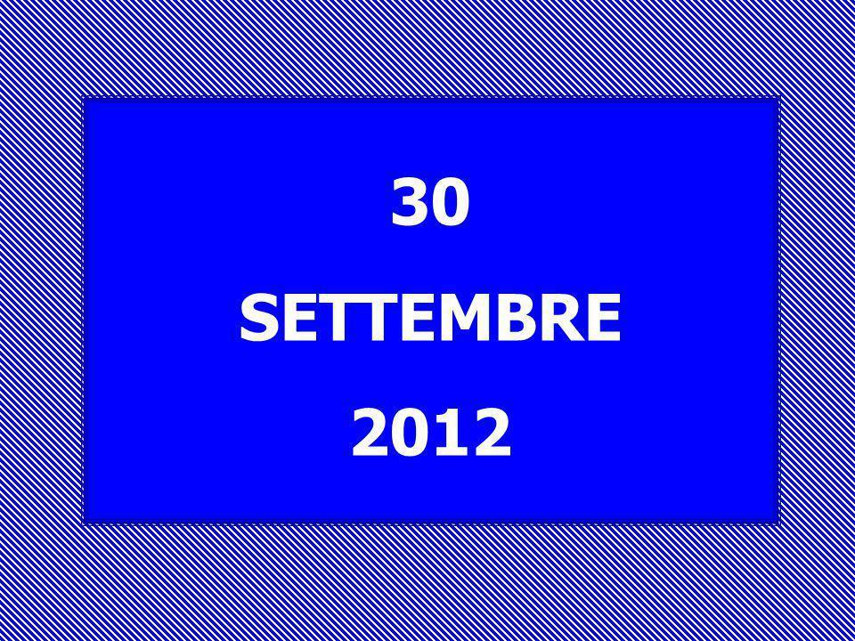 30 SETTEMBRE 2012