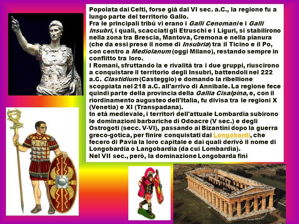 Popolata dai Celti, forse già dal VI sec. a.C., la regione fu a lungo parte del territorio Gallo. Fra le principali tribù vi erano i Galli Cenomani e