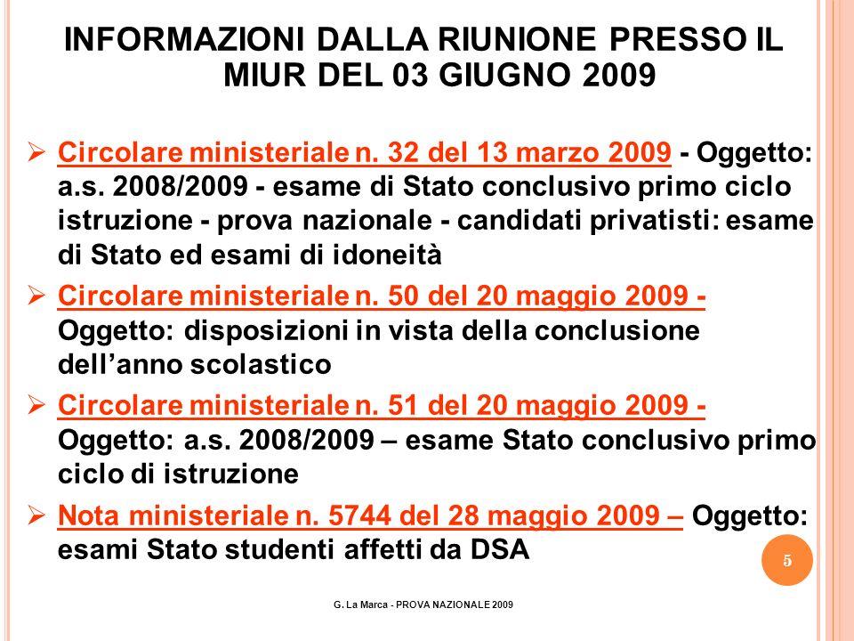 5 INFORMAZIONI DALLA RIUNIONE PRESSO IL MIUR DEL 03 GIUGNO 2009 Circolare ministeriale n.
