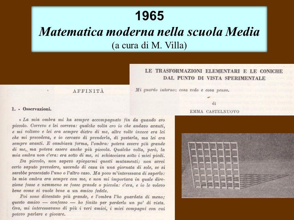 1965 Matematica moderna nella scuola Media (a cura di M. Villa)