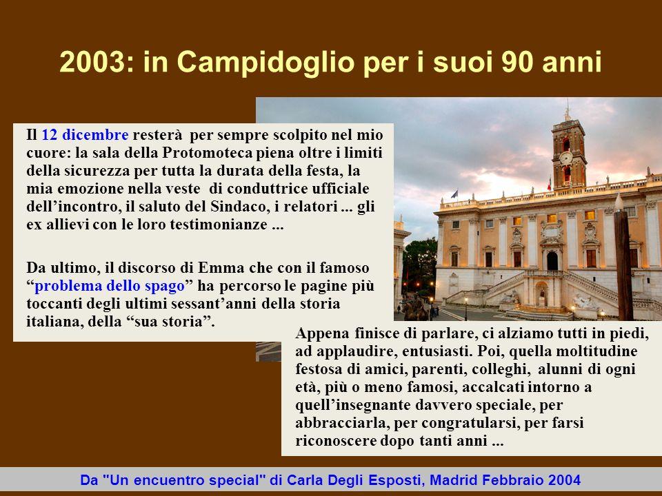 2003: in Campidoglio per i suoi 90 anni Da