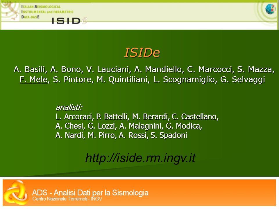 ISIDe A.Basili, A. Bono, V. Lauciani, A. Mandiello, C.