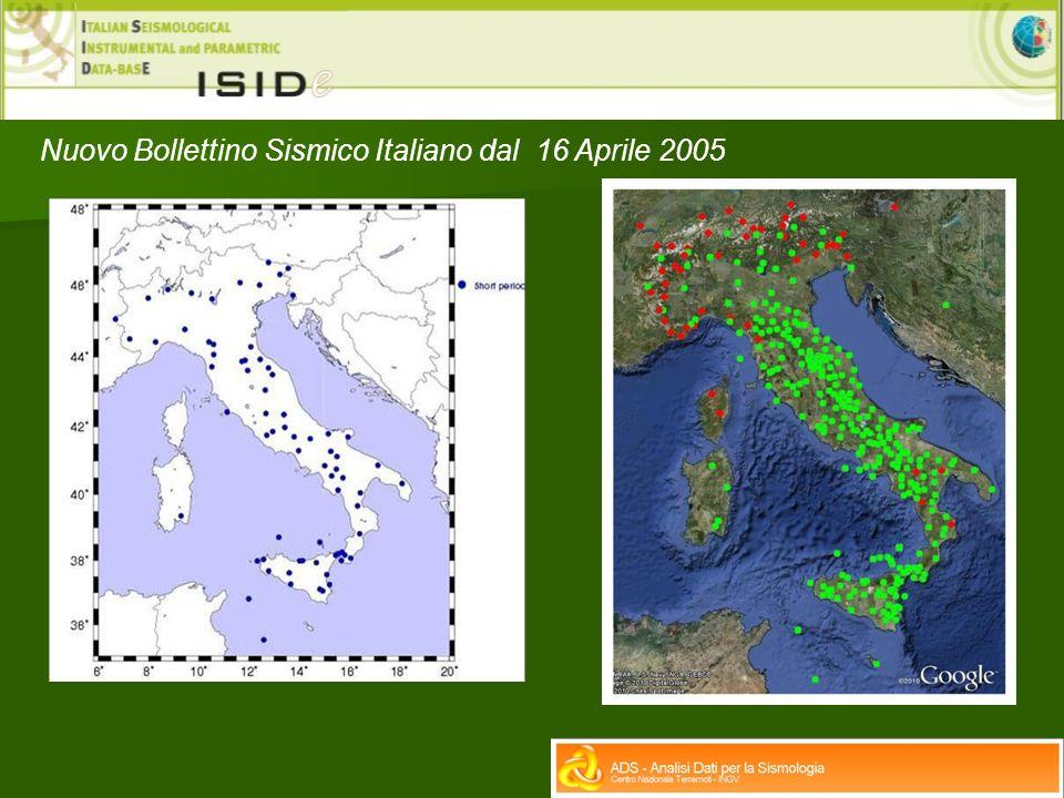 Nuovo Bollettino Sismico Italiano dal 16 Aprile 2005