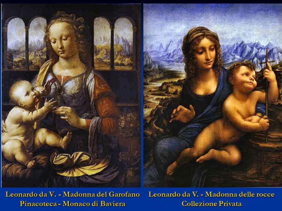 Leonardo da Vinci - Madonna Benois Hermitage - St. Pietroburgo Leonardo da Vinci - Madonna Litta Hermitage - St. Pietroburgo