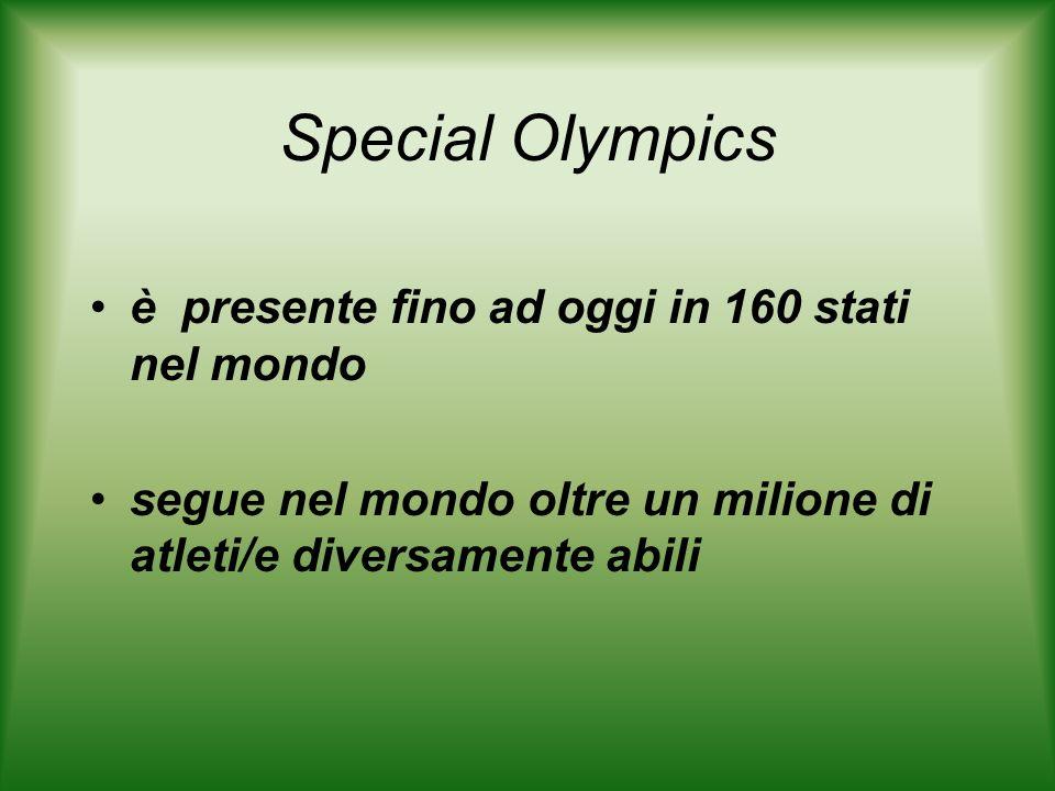 Special Olympics è presente fino ad oggi in 160 stati nel mondo segue nel mondo oltre un milione di atleti/e diversamente abili