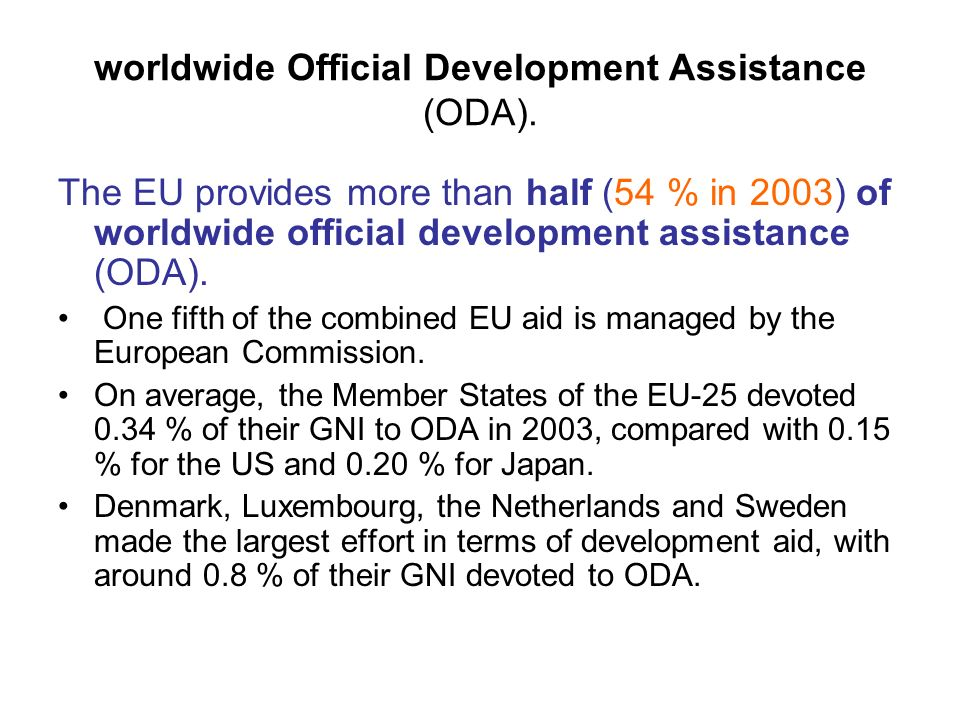 worldwide Official Development Assistance (ODA).