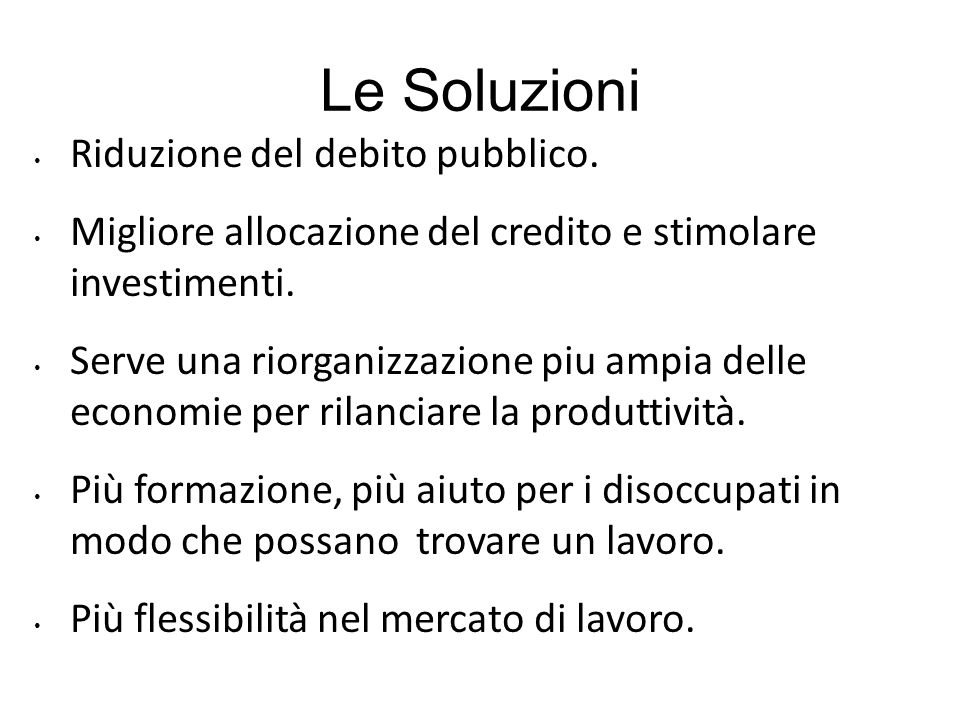 Le Soluzioni Riduzione del debito pubblico.