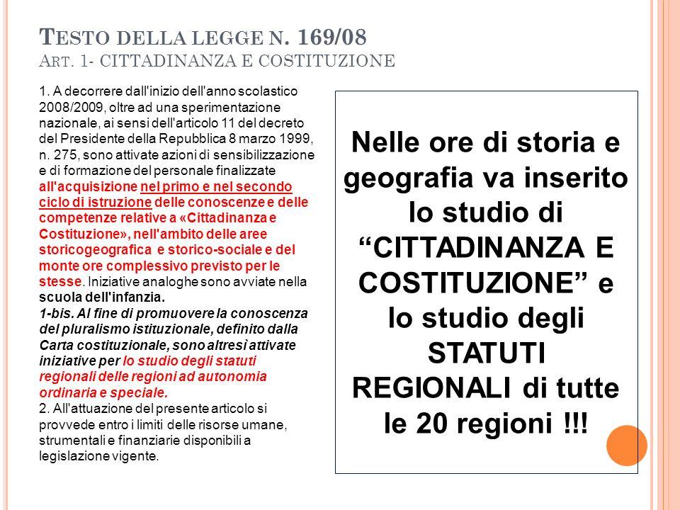 T ESTO DELLA LEGGE N.169/08 A RT. 1- CITTADINANZA E COSTITUZIONE 1.