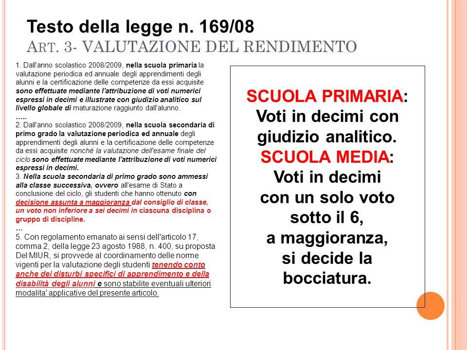 Testo della legge n. 169/08 A RT. 3- VALUTAZIONE DEL RENDIMENTO 1.