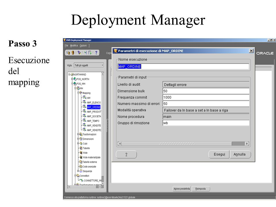 Deployment Manager Passo 3 Esecuzione del mapping