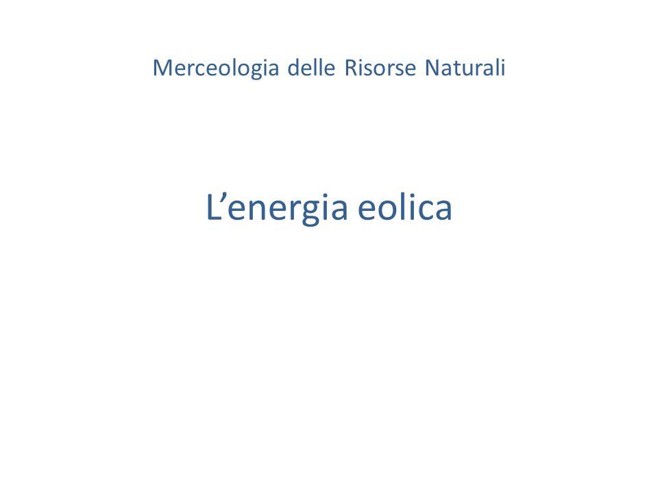 Lenergia eolica Merceologia delle Risorse Naturali