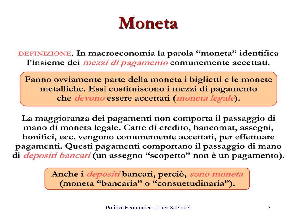 Moneta 3Politica Economica - Luca Salvatici