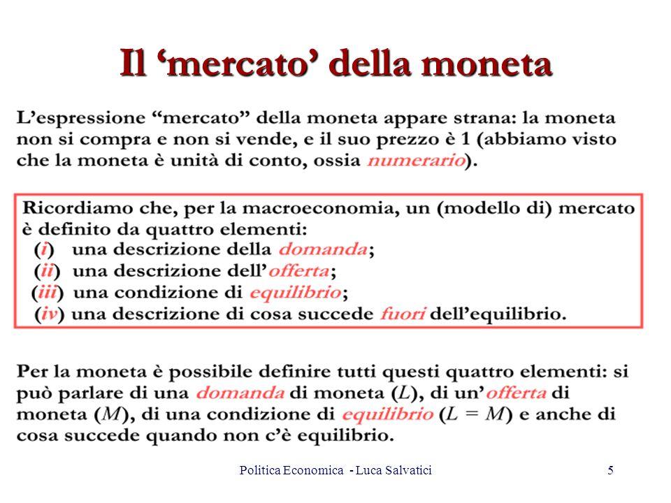 Il mercato della moneta 5Politica Economica - Luca Salvatici