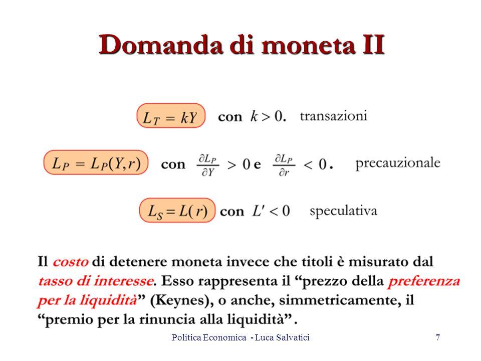 Domanda di moneta II 7Politica Economica - Luca Salvatici