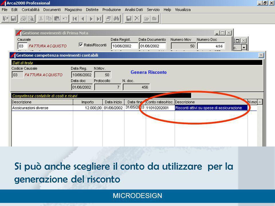 Si può anche scegliere il conto da utilizzare per la generazione del risconto MICRODESIGN
