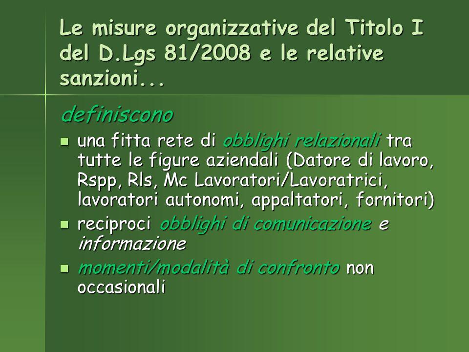 Le misure organizzative del Titolo I del D.Lgs 81/2008 e le relative sanzioni...