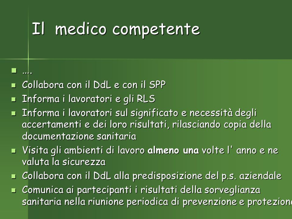 Il medico competente ….….
