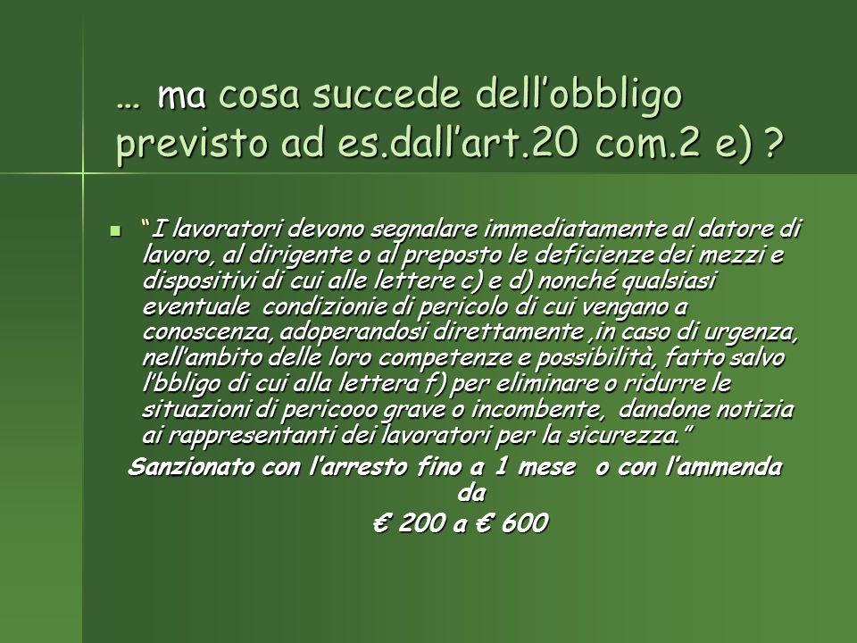 … ma cosa succede dellobbligo previsto ad es.dallart.20 com.2 e) .