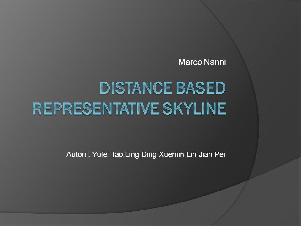 Gli autori propongono anche un secondo algoritmo limitato a casi con due dimensioni in grado di trovare lo skyline rappresentativo ottimo in tempo O(m 2 (k-2)+m) con m dimensione dellintero skyline e k numero di punti rappresentativi.