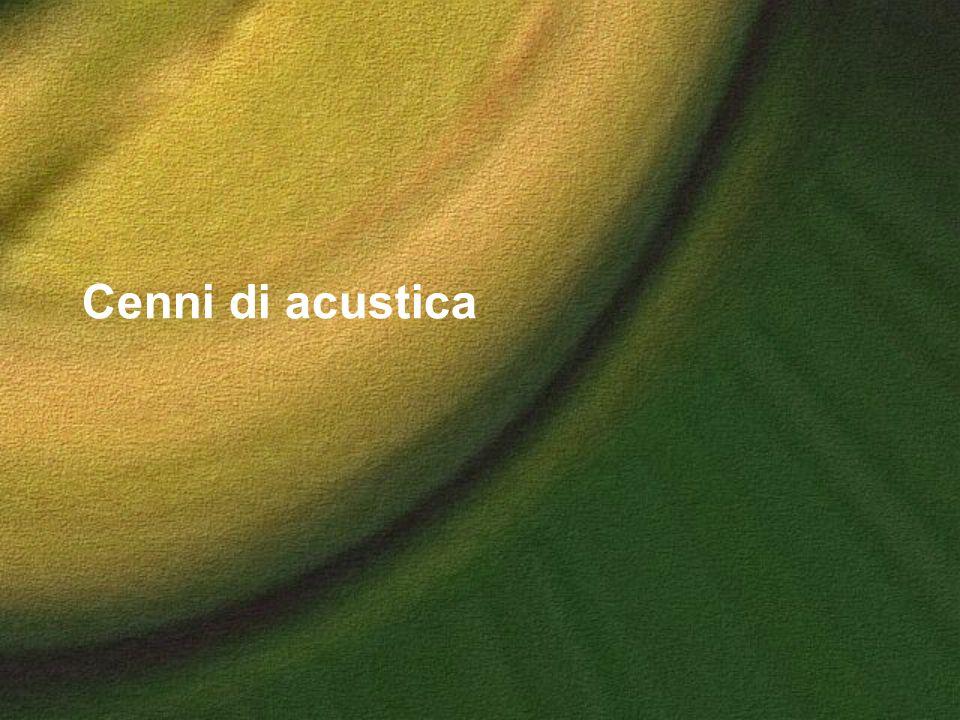 Cenni di acustica
