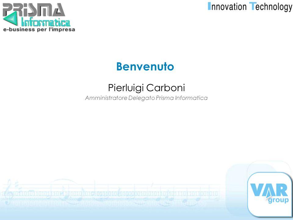 Pierluigi Carboni Amministratore Delegato Prisma Informatica Benvenuto
