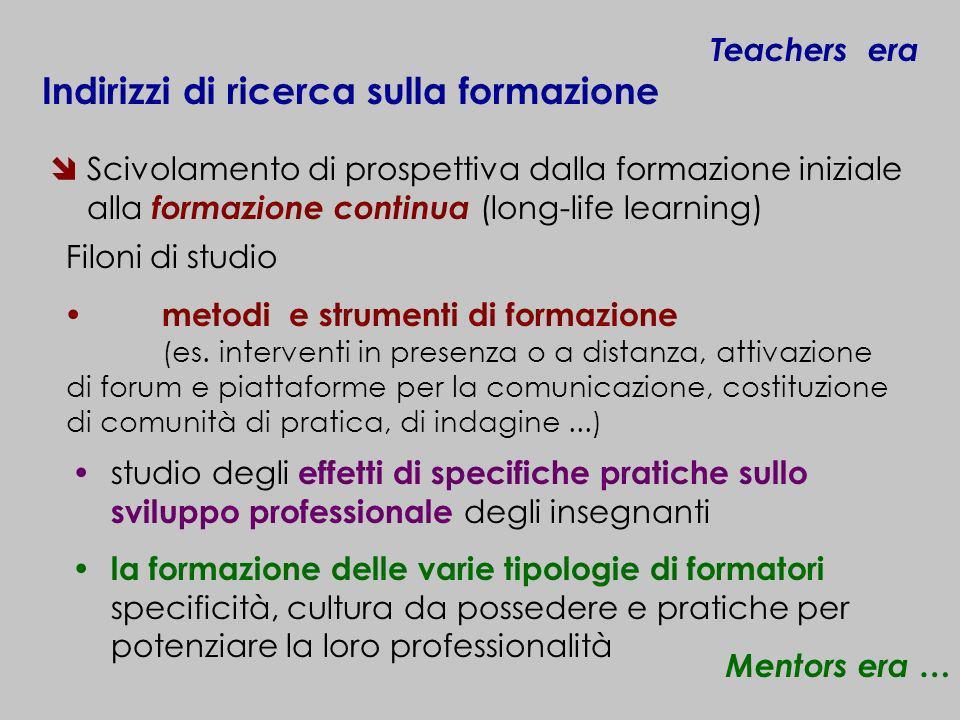 Scivolamento di prospettiva dalla formazione iniziale alla formazione continua (long-life learning) la formazione delle varie tipologie di formatori s