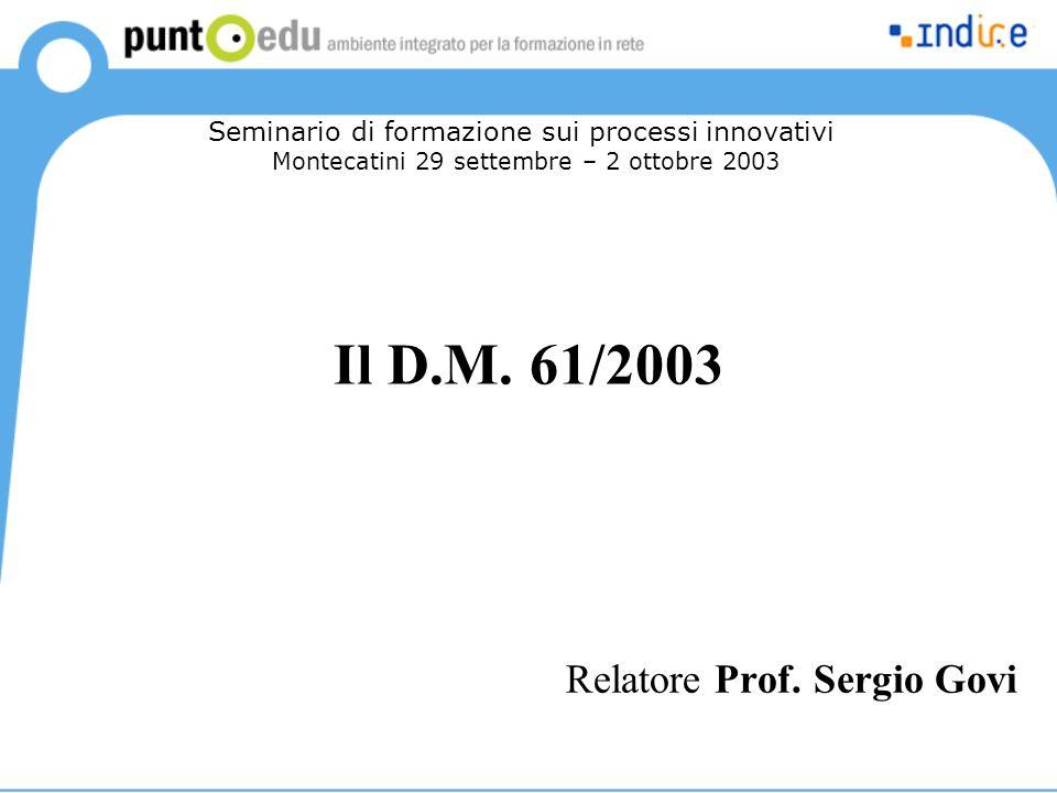 Il D.M. 61/2003 Relatore Prof.