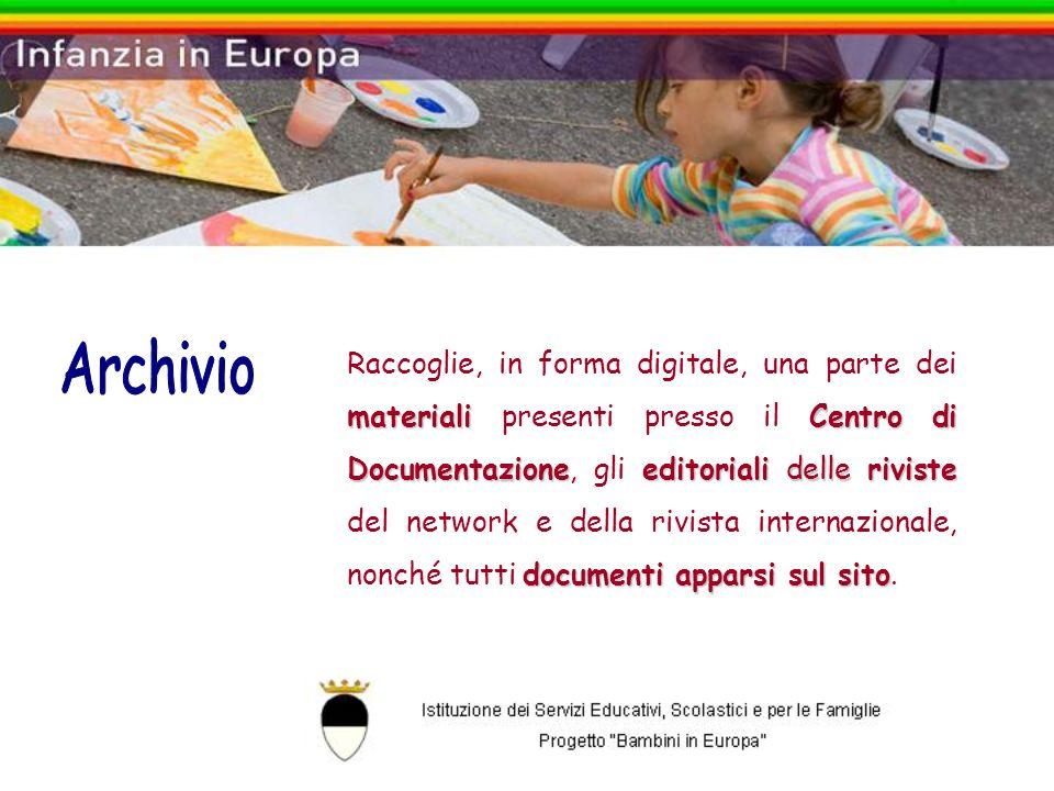 materiali Centro di Documentazioneeditoriali delle riviste documenti apparsi sul sito Raccoglie, in forma digitale, una parte dei materiali presenti p