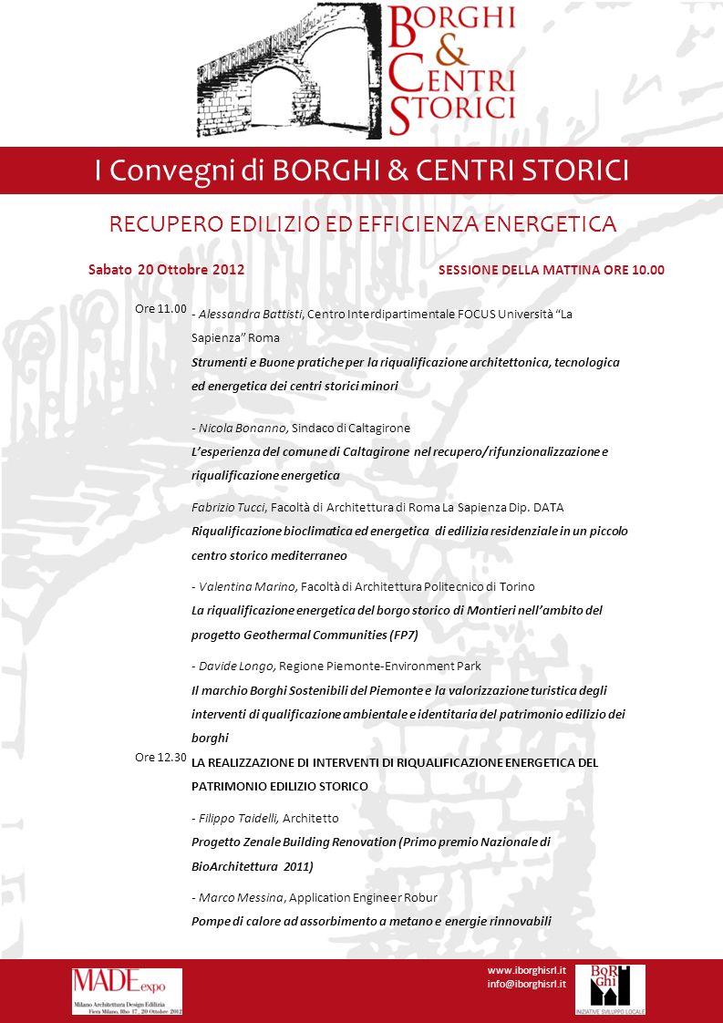 I Convegni di BORGHI & CENTRI STORICI www.iborghisrl.it info@iborghisrl.it I Convegni di BORGHI & CENTRI STORICI Ore 11.00 - Alessandra Battisti, Cent