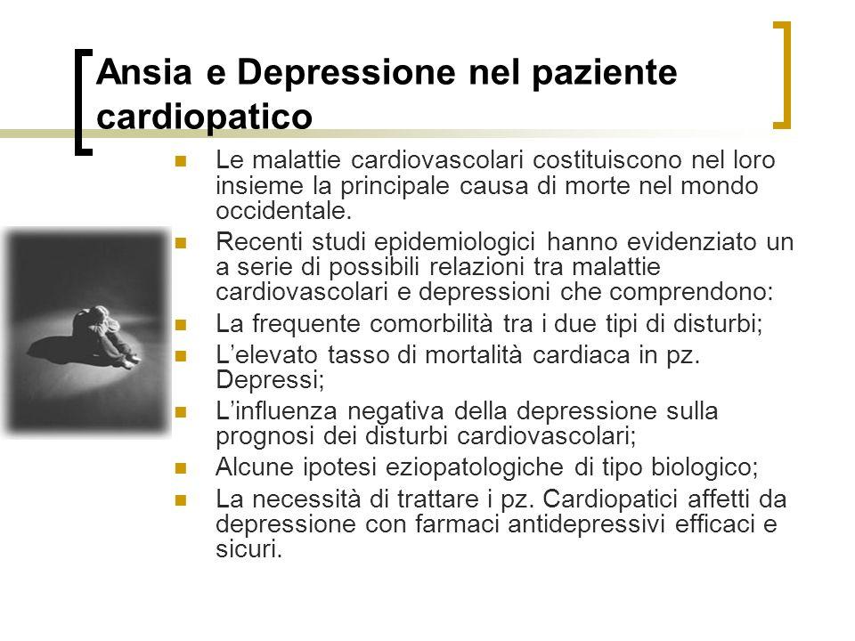 Ansia e Depressione nel paziente cardiopatico Le malattie cardiovascolari costituiscono nel loro insieme la principale causa di morte nel mondo occidentale.