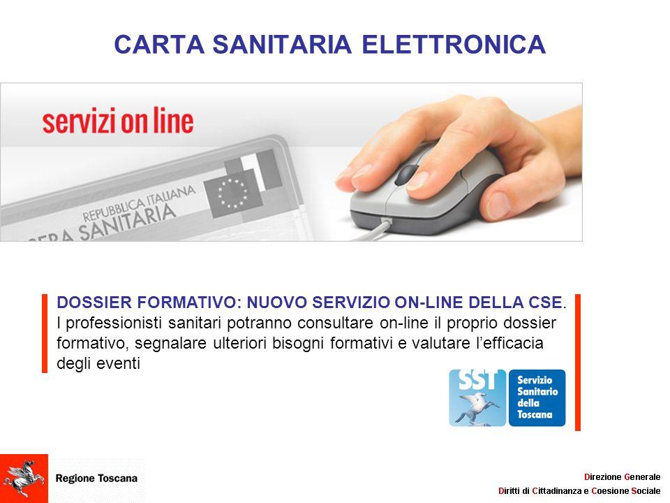 CARTA SANITARIA ELETTRONICA DOSSIER FORMATIVO: NUOVO SERVIZIO ON-LINE DELLA CSE. I professionisti sanitari potranno consultare on-line il proprio doss