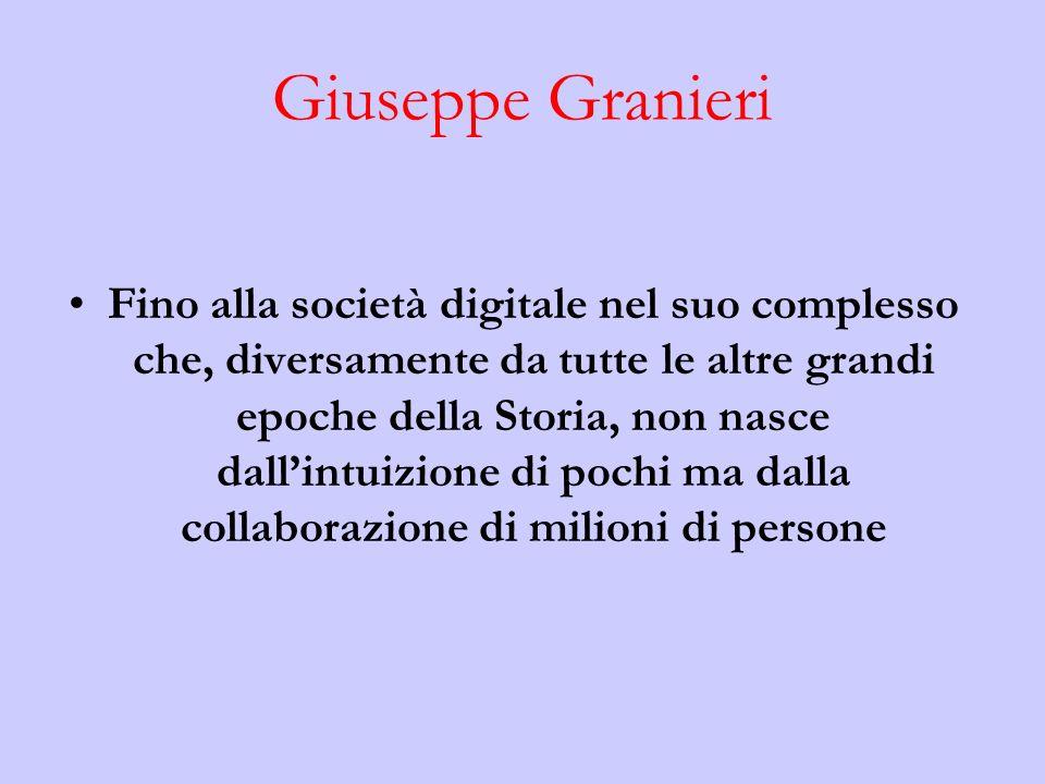 Giuseppe Granieri Fino alla società digitale nel suo complesso che, diversamente da tutte le altre grandi epoche della Storia, non nasce dallintuizione di pochi ma dalla collaborazione di milioni di persone