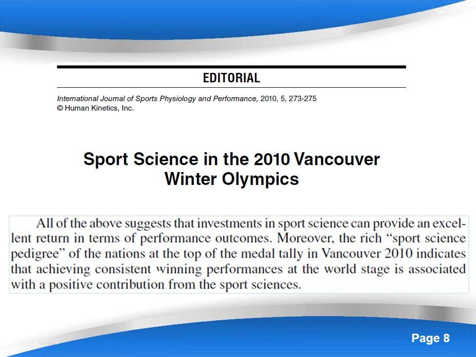 Page 9 Fisiologia Biomeccanica Psicologia Tecnologia (questultimo in particolare con laccordo con Ferrari GS) per 20 su 28 FSN Olimpiche Estive per 17 su 22 FSN presenti a Londra Lesperienza italiana