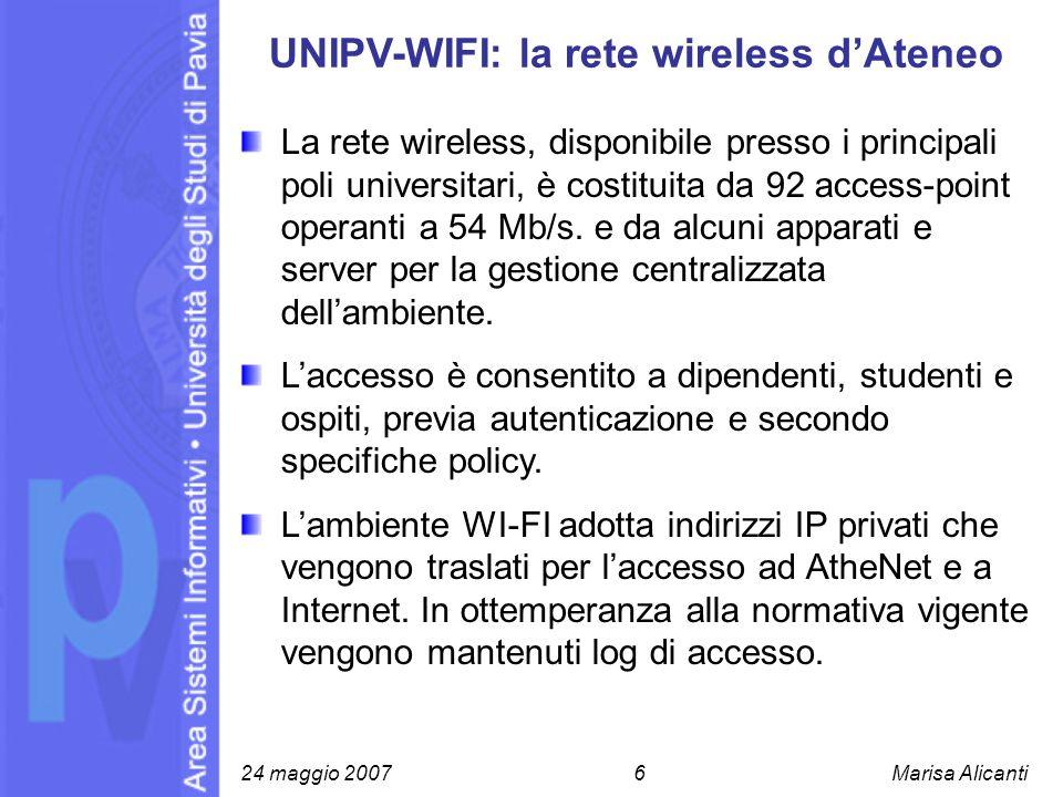 UNIPV-WIFI: la rete wireless dAteneo La rete wireless, disponibile presso i principali poli universitari, è costituita da 92 access-point operanti a 5