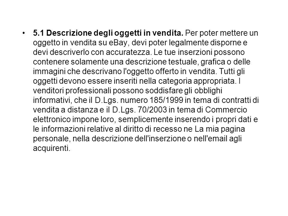 5.1 Descrizione degli oggetti in vendita.
