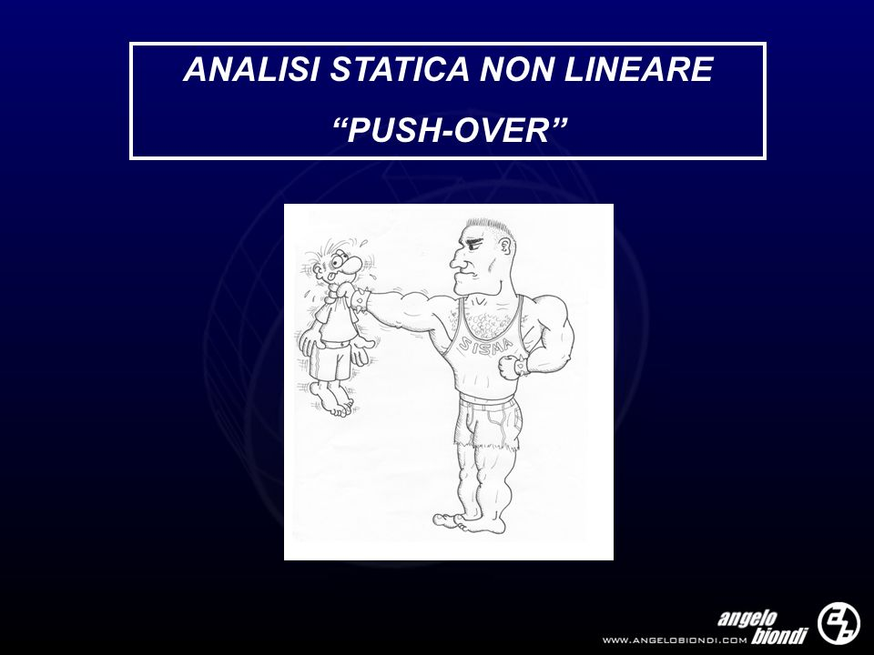 ANALISI STATICA NON LINEARE PUSH-OVER