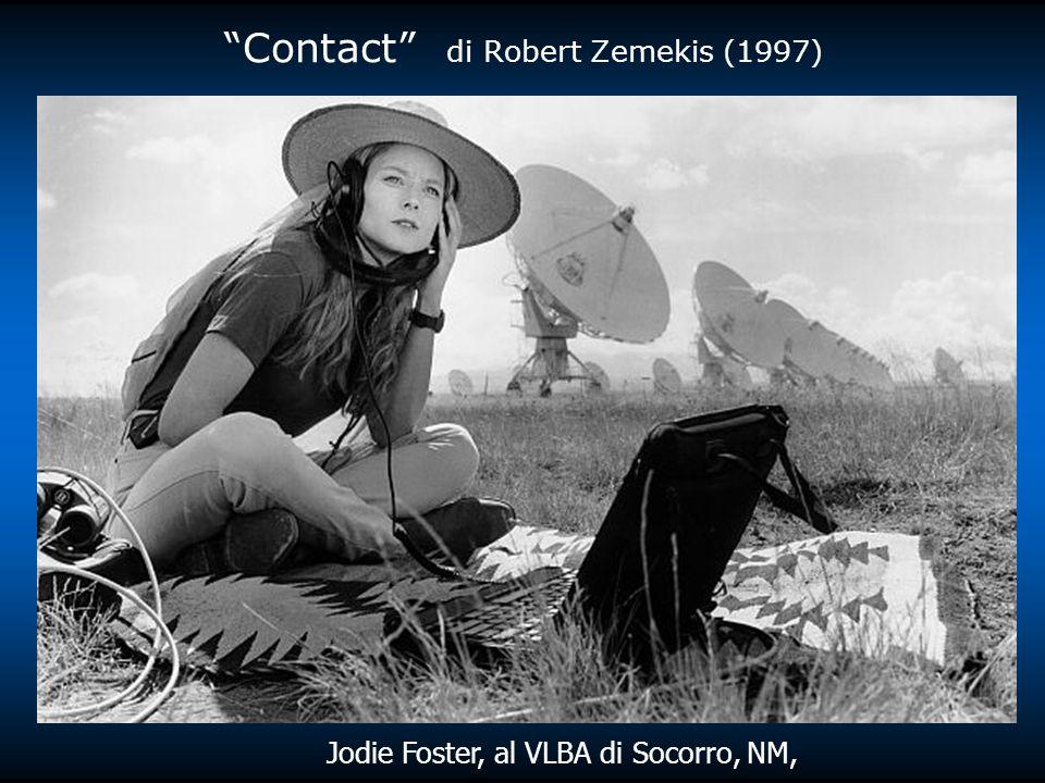 Jodie Foster, al VLBA di Socorro, NM, Contact di Robert Zemekis (1997)