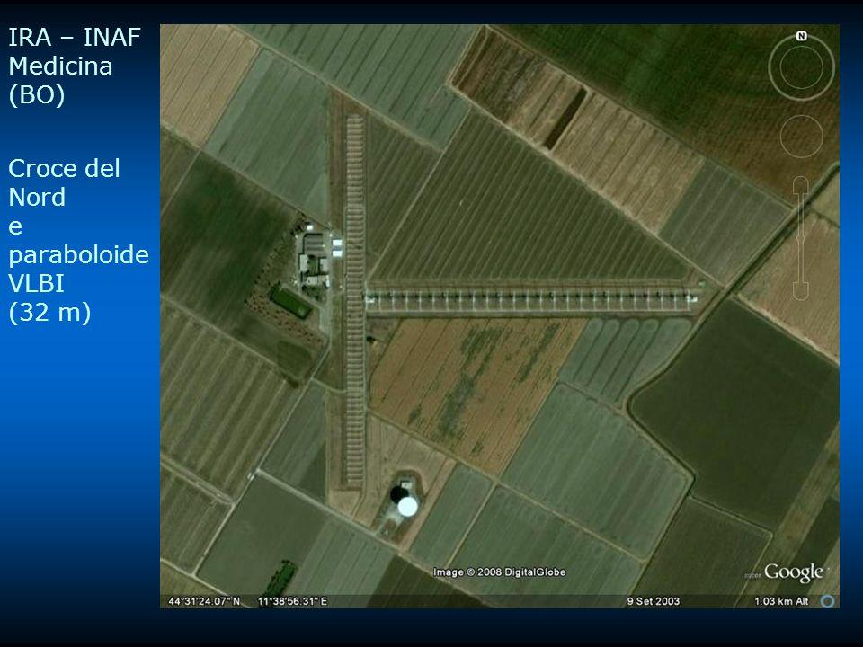 IRA – INAF Medicina (BO) Croce del Nord e paraboloide VLBI (32 m)