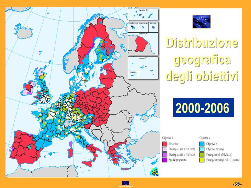 Commission européenne 35 -35- Distribuzione geografica degli obiettivi 2000-2006 2000-2006