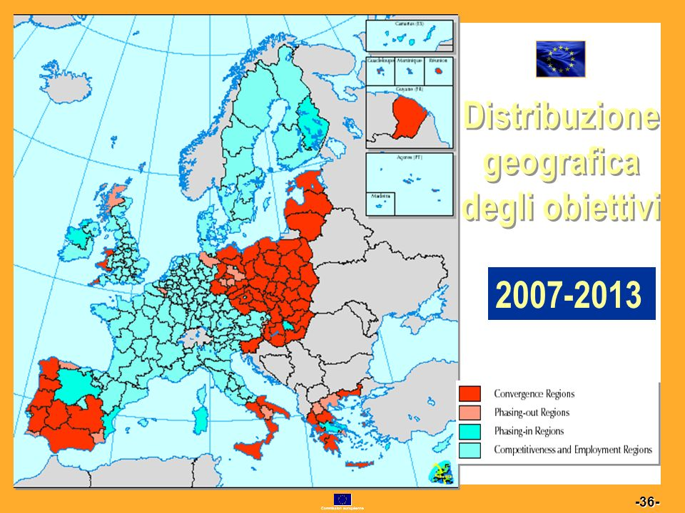 Commission européenne 36 -36- Distribuzione geografica degli obiettivi 2000-2006 2007-2013