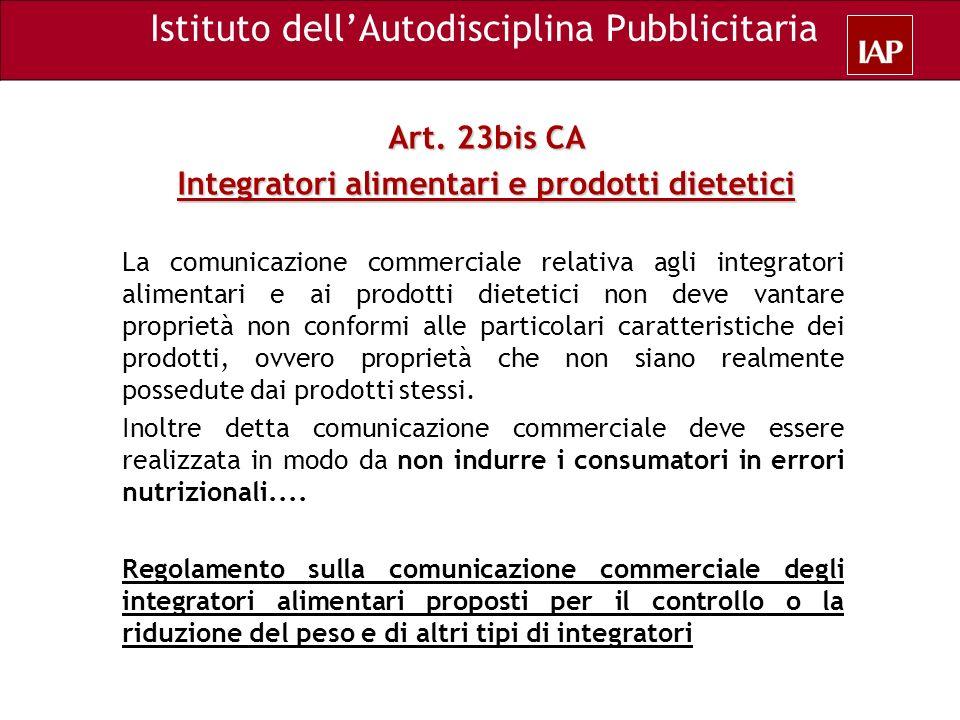 La comunicazione commerciale relativa agli integratori alimentari e ai prodotti dietetici non deve vantare proprietà non conformi alle particolari car