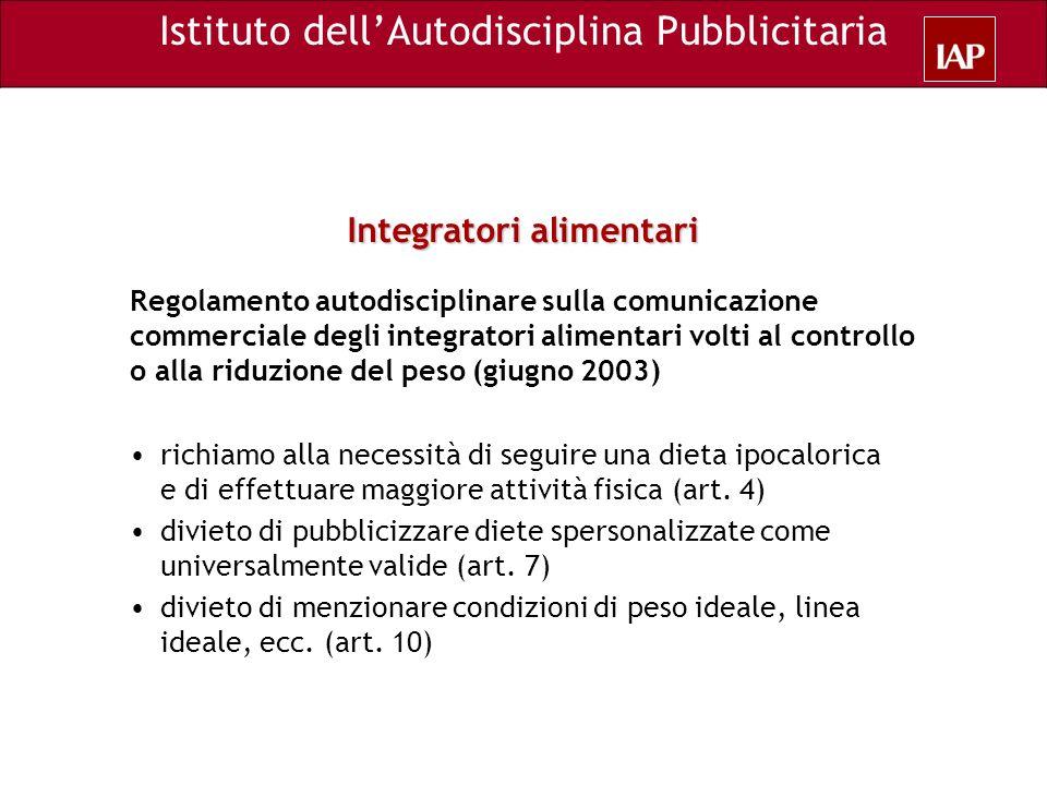 Istituto dellAutodisciplina Pubblicitaria Integratori alimentari Regolamento autodisciplinare sulla comunicazione commerciale degli integratori alimen