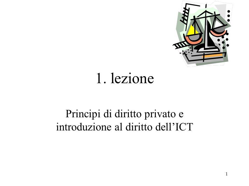 1 1. lezione Principi di diritto privato e introduzione al diritto dellICT
