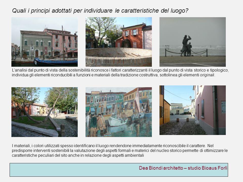 Dea Biondi architetto – studio Bioaus Forlì I materiali, i colori utilizzati spesso identificano il luogo rendendone immediatamente riconoscibile il c