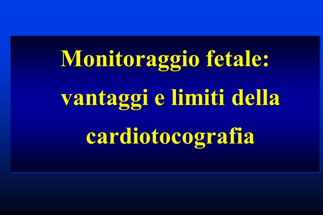 Sofferenza fetale cronica: *Gli scambi respiratori materno fetali non sono sensibilmente compromessi, ma il margine di sicurezza è sensibilmente ridotto.