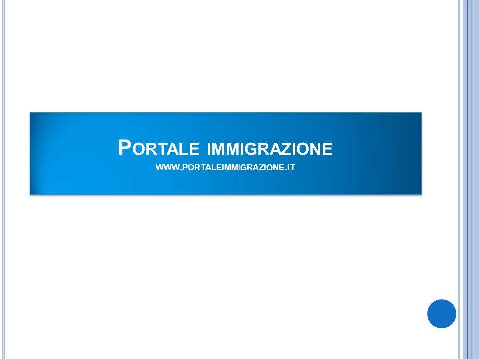 P ORTALE IMMIGRAZIONE WWW. PORTALEIMMIGRAZIONE. IT