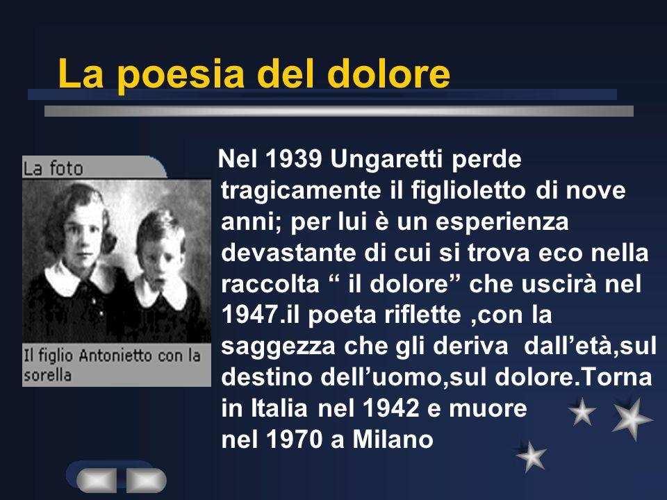 La riflessione su tempo e morte Dopo la guerra Ungaretti rientra in Italia.Nel 1933 esce il sentimento del tempo la raccolta che segna lavvio di una s
