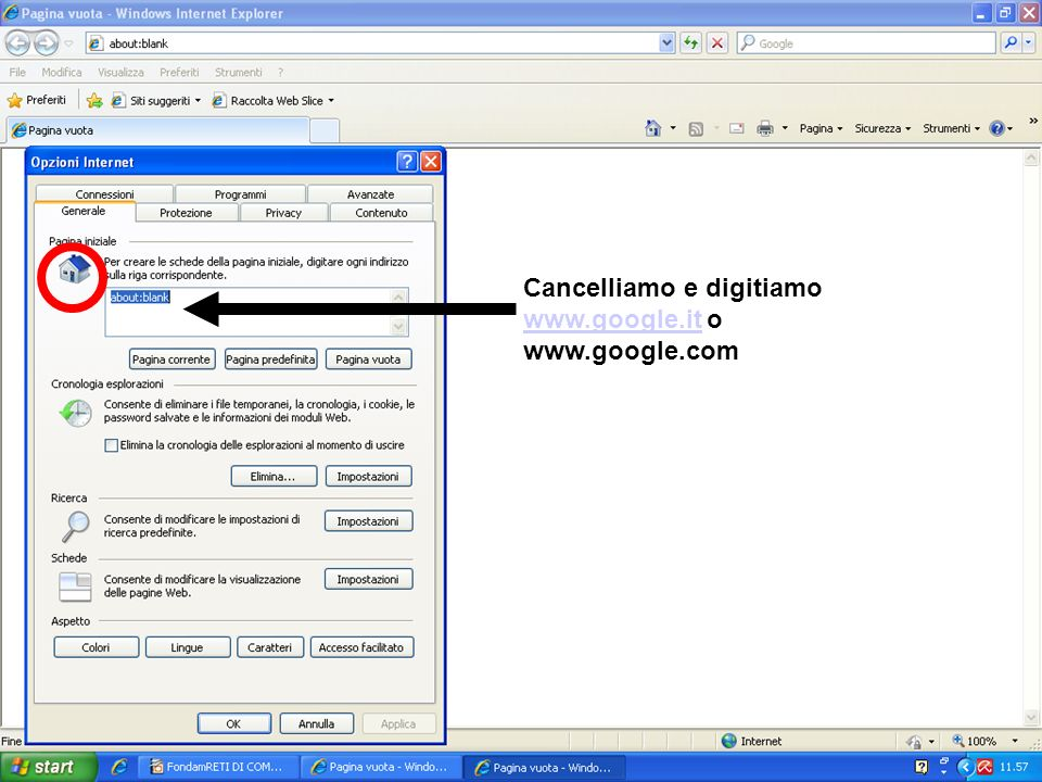 Fondamenti delle Reti di Computer 26 Cancelliamo e digitiamo www.google.it o www.google.com www.google.it
