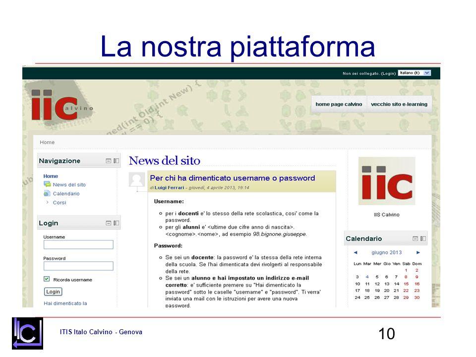 ITIS Italo Calvino - Genova 10 La nostra piattaforma